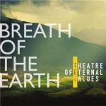 Breath of the Earth, il respiro della terra
